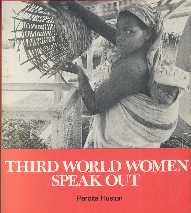 Cover of Third World Women Speak Out by Huston with black-and-white photograph of woman with infant on back holding a loosely woven basket