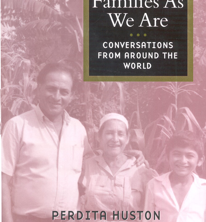 Cover of Huston's book Families as We Are: Conversations from Around the World showing a sepia image of man, woman and son in front of corn